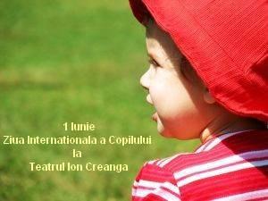 1 Iunie la Teatrul Ion Creanga
