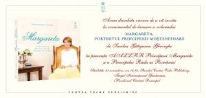 Invitatie lansare MARGARETA. Portretul Principesei Mostenitoare