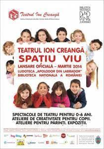 Teatrul Ion Creanga  Spatiu viu - Lansare - Martie 2014